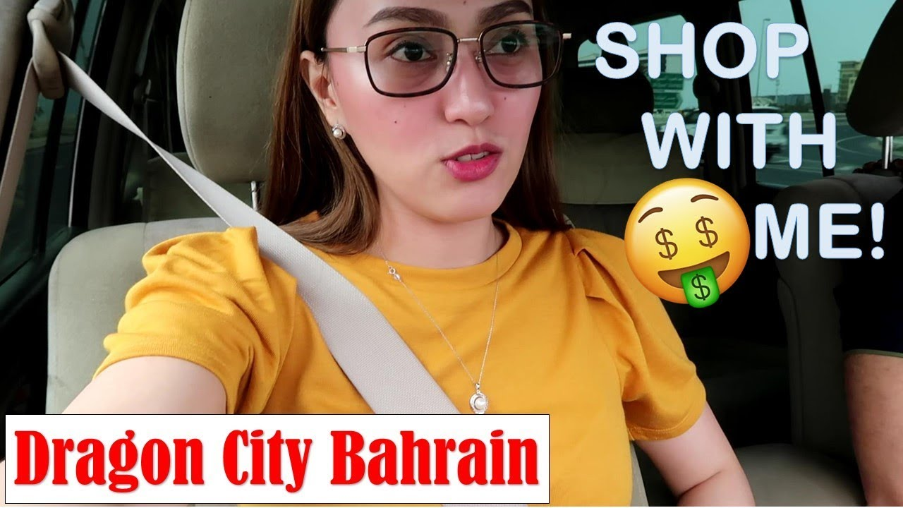 COME SHOPPING WITH ME IN DRAGON CITY BAHRAIN!